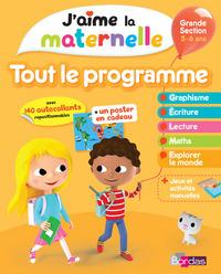 J'AIME LA MATERNELLE - TOUT LE PROGRAMME - GRANDE SECTION