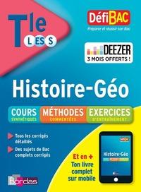 DEFIBAC HISTOIRE-GEOGRAPHIE TERMINALE L-ES-S + 3 MOIS OFFERTS A DEEZER PREMIUN - COURS/METHODE/EXOS