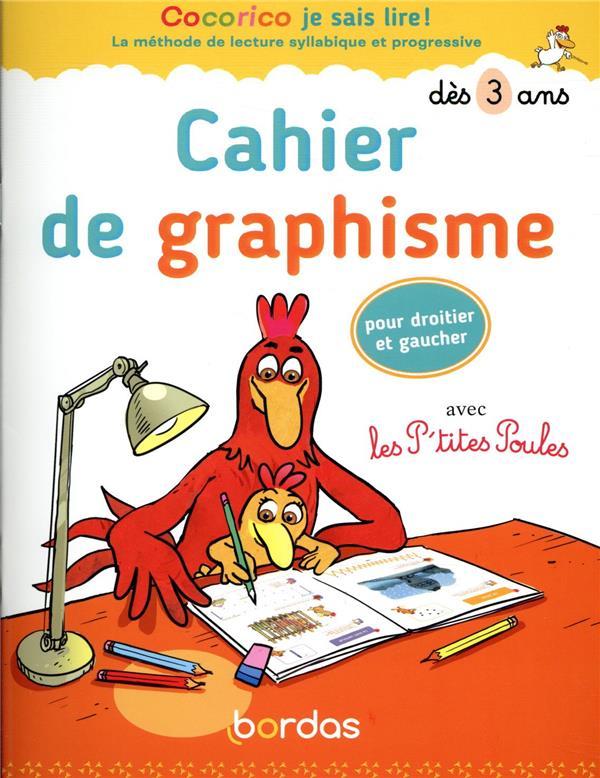 Cocorico je sais lire ! - cahier de graphisme avec les p'tites poules pour droitier et gaucher