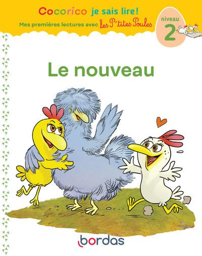 Cocorico je sais lire ! premieres lectures avec les p'tites poules - le nouveau - vol07