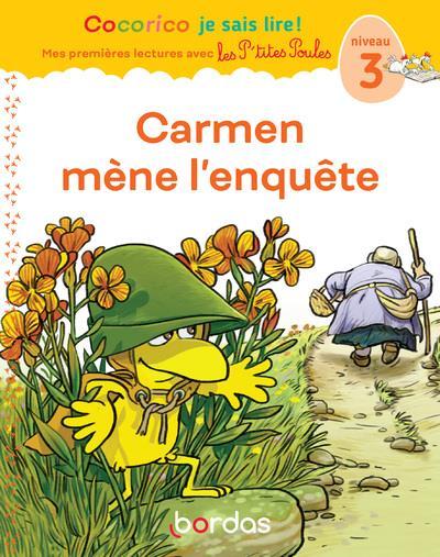 Cocorico je sais lire ! premieres lectures avec les p'tites poules - carmen mene l'enquete