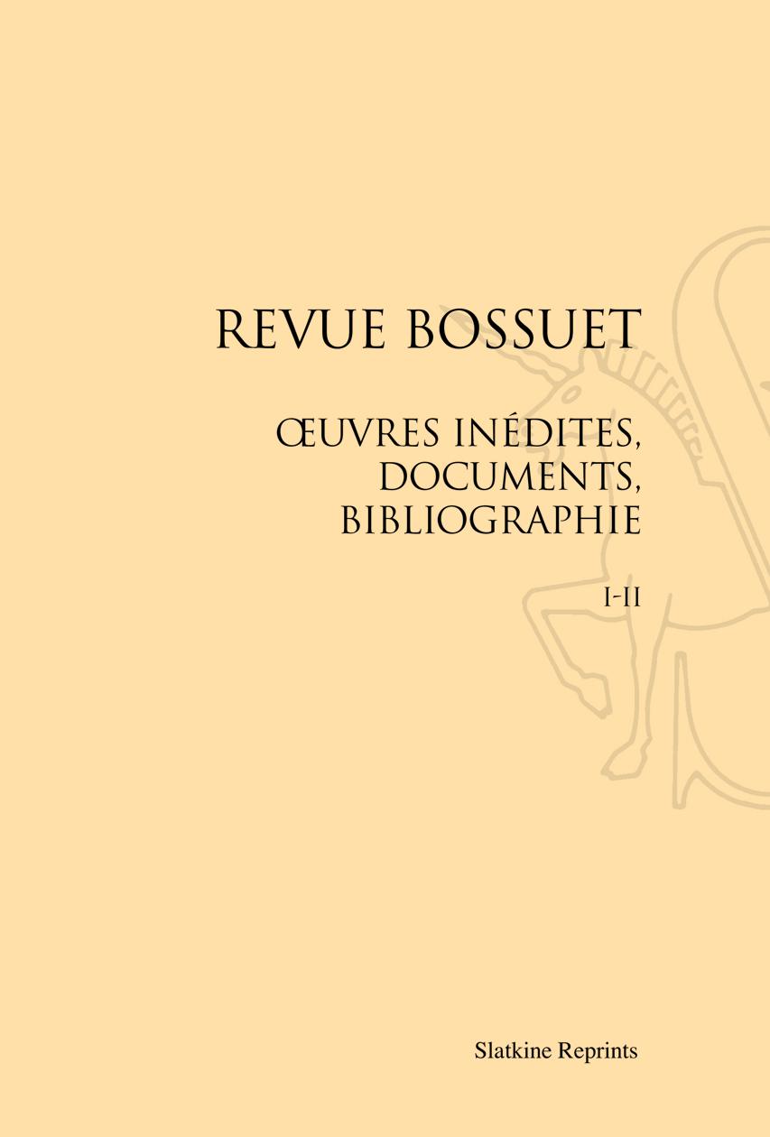 REVUE BOSSUET. (1910-1911) 5 VOL