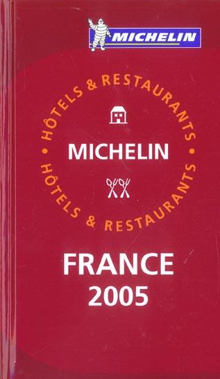 GUIDE MICHELIN FRANCE 2005