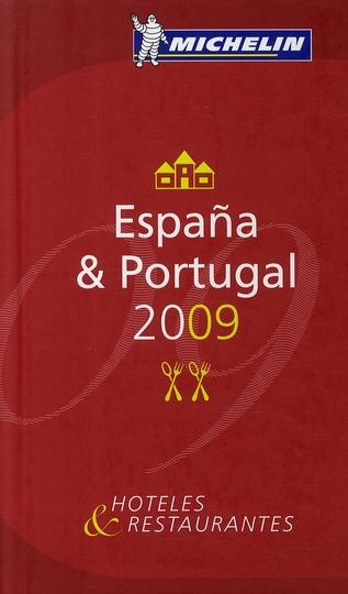 GUIDE MICHELIN ESPAGNE/PORTUGAL 2009 (ESPAGNOL)