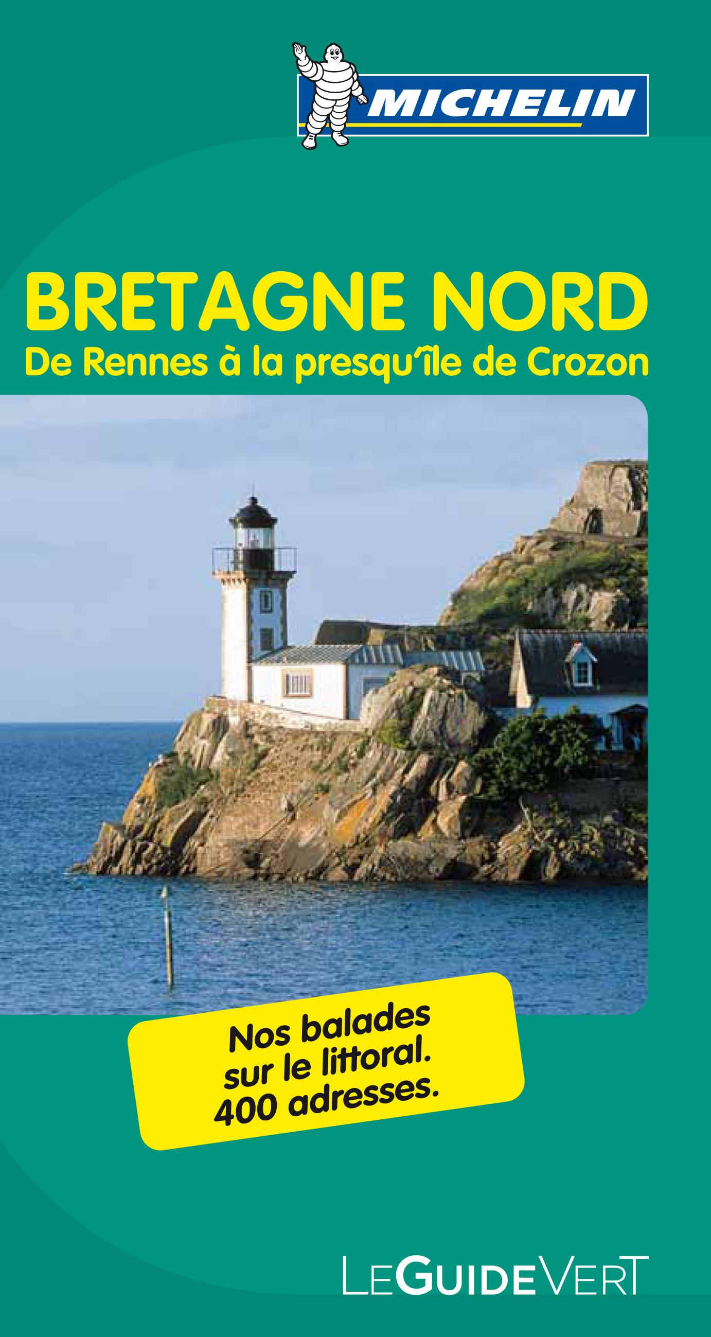 GV BRETAGNE NORD : DE RENNES A LA PRESQU'ILE DE CROZON