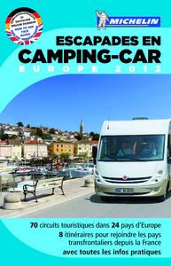 ESCAPADES EN CAMPING-CAR EUROPE 2012