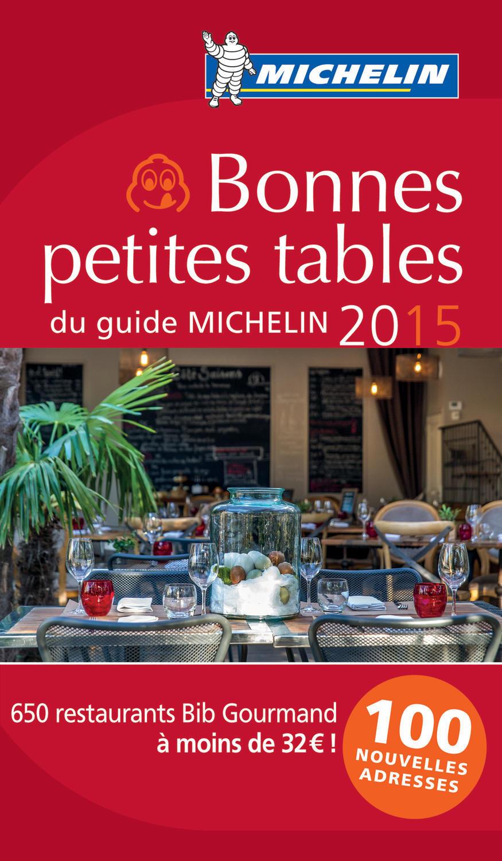 BONNES PETITES TABLES DU GUIDE MICHELIN 2015