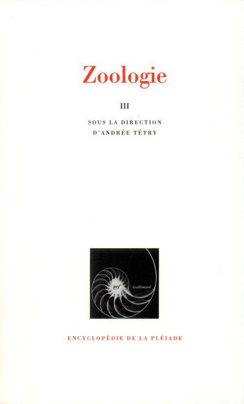 ZOOLOGIE - METAZOAIRES, III
