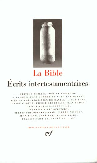 LA BIBLE - ECRITS INTERTESTAMENTAIRES