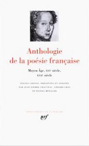 ANTHOLOGIE DE LA POESIE FRANCAISE - VOL01 - DU MOYEN AGE AU XVII  SIECLE 1