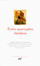 ECRITS APOCRYPHES CHRETIENS (TOME 2)