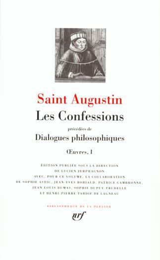 OEUVRES, I : LES CONFESSIONS - DIALOGUES PHILOSOPHIQUES