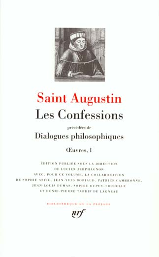 OEUVRES, I : LES CONFESSIONS - DIALOGUES PHILOSOPHIQUES
