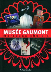 MUSEE GAUMONT - MORCEAUX CHOISIS
