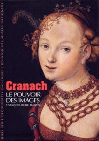 CRANACH - LE POUVOIR DES IMAGES