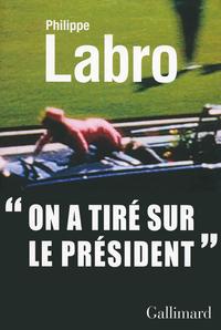 ON A TIRE SUR LE PRESIDENT
