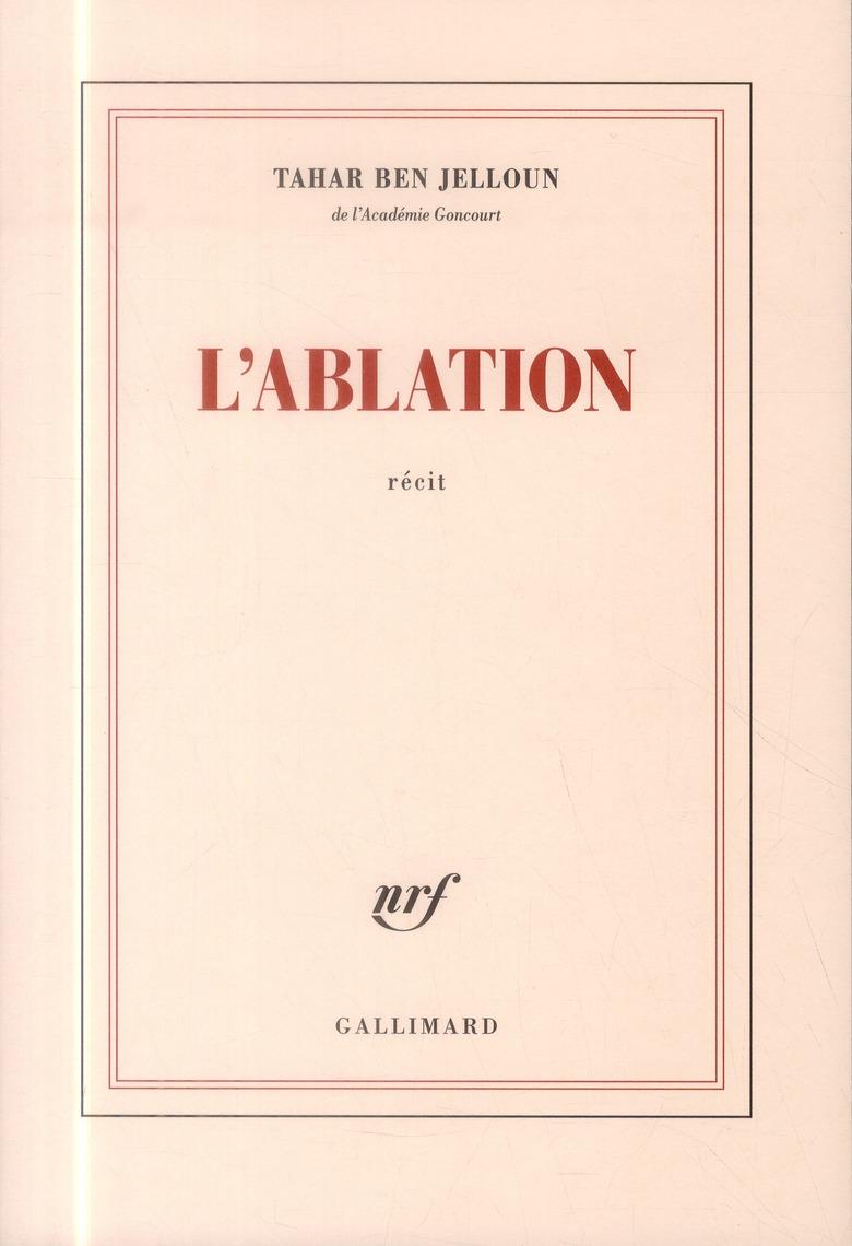 L'ABLATION RECIT