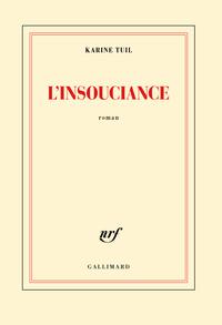 L'INSOUCIANCE