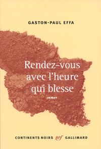 RENDEZ-VOUS AVEC L'HEURE QUI BLESSE