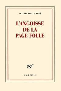 L'ANGOISSE DE LA PAGE FOLLE