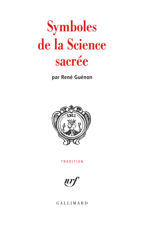 SYMBOLES DE LA SCIENCE SACREE