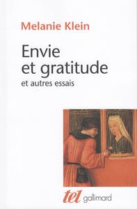 ENVIE ET GRATITUDE ET AUTRES ESSAIS