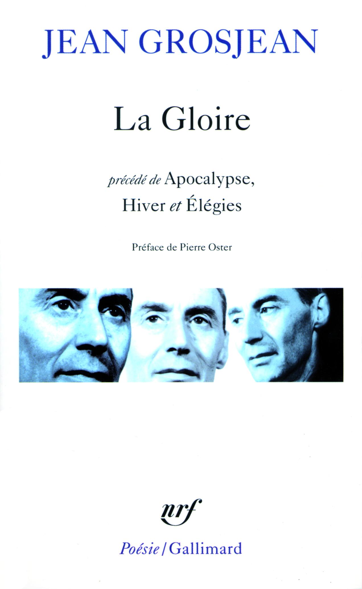 LA GLOIRE / APOCALYPSE / HIVER / ELEGIES