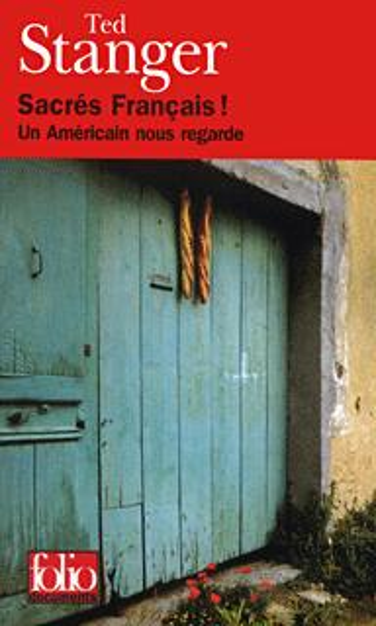 SACRES FRANCAIS ! - UN AMERICAIN NOUS REGARDE