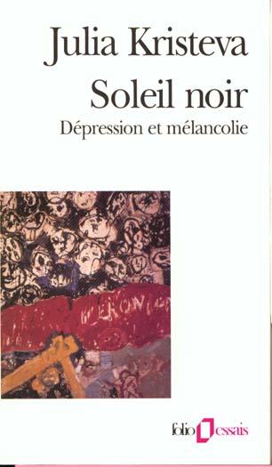 Soleil noir - depression et melancolie