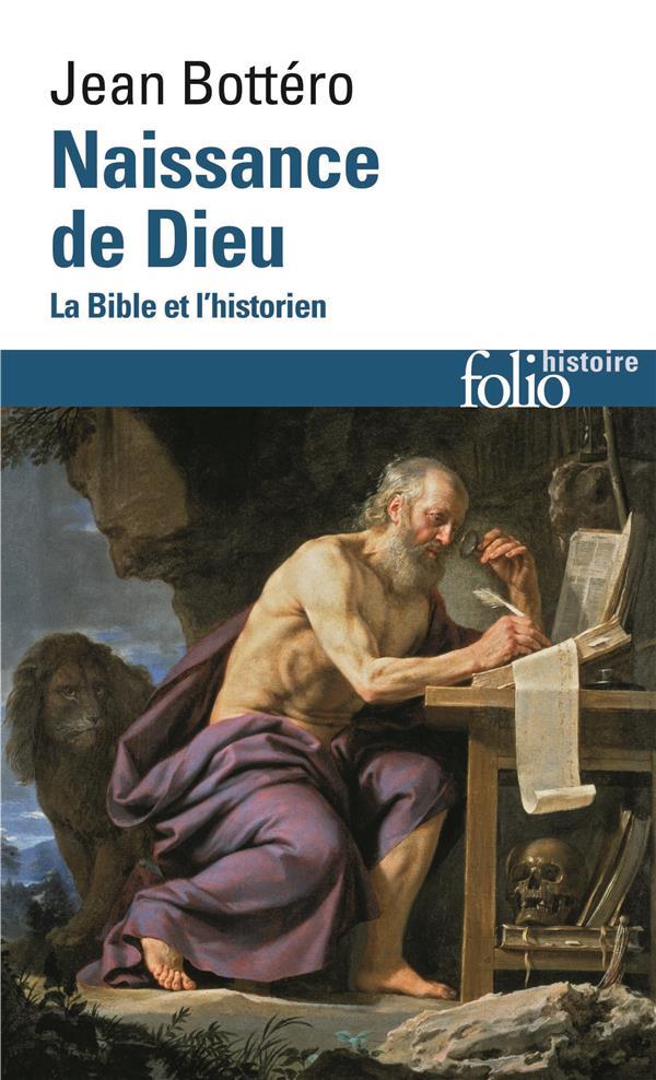 NAISSANCE DE DIEU - LA BIBLE ET L'HISTORIEN