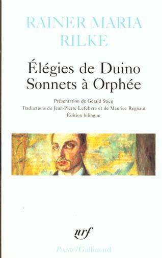 ELEGIES DE DUINO / SONNETS A ORPHEE ET AUTRES POEMES