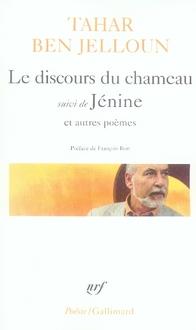 LE DISCOURS DU CHAMEAU/JENINE ET AUTRES POEMES