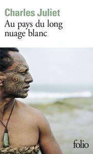 AU PAYS DU LONG NUAGE BLANC - JOURNAL, WELLINGTON AOUT 2003 - JANVIER 2004