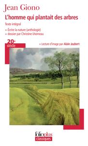 L'HOMME QUI PLANTAIT DES ARBRES - ECRIRE LA NATURE