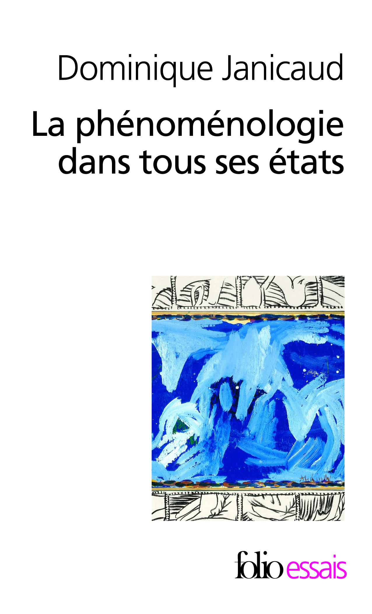 LA PHENOMENOLOGIE DANS TOUS SES ETATS