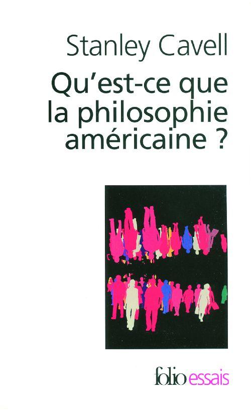 QU'EST-CE QUE LA PHILOSOPHIE AMERICAINE ? - DE WITTGENSTEIN A EMERSON