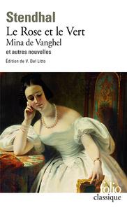 LE ROSE ET LE VERT - MINA DE VANGHEL ET AUTRES NOUVELLES