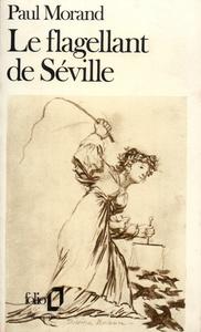 LE FLAGELLANT DE SEVILLE