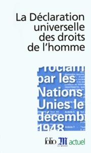 LA DECLARATION UNIVERSELLE DES DROITS DE L'HOMME