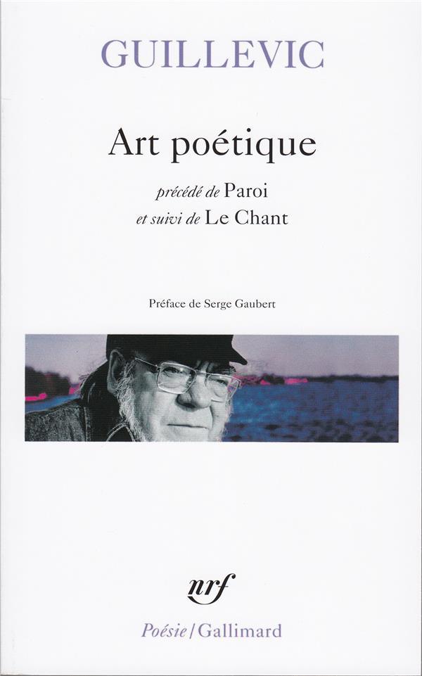 Art poetique/paroi/le chant