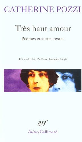 Tres haut amour - poemes et autres textes