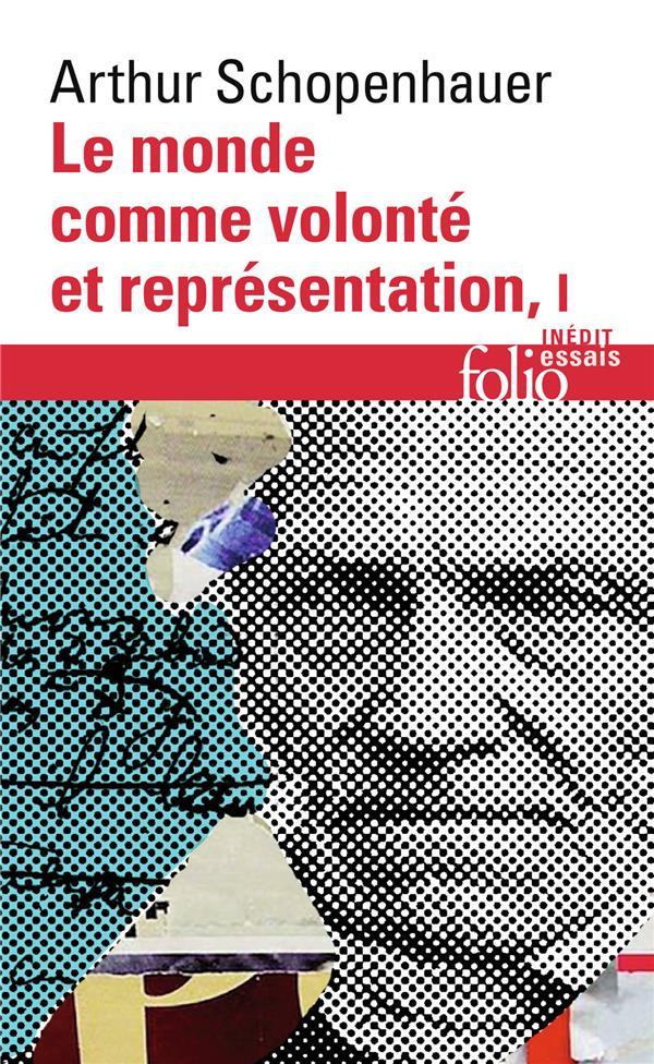 LE MONDE COMME VOLONTE ET REPRESENTATION - VOL01