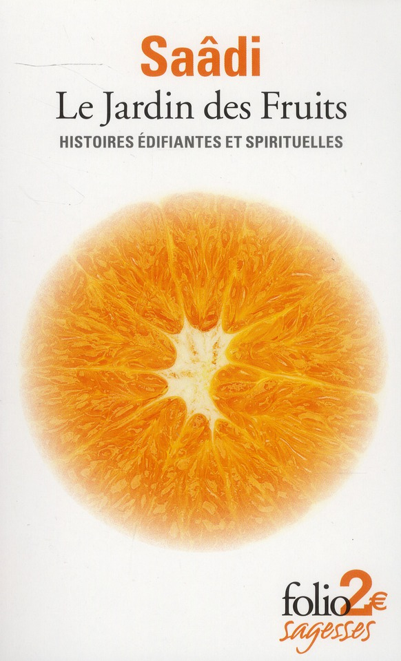 LE JARDIN DES FRUITS (HISTOIRES EDIFIANTES ET SPIRITUELLES)