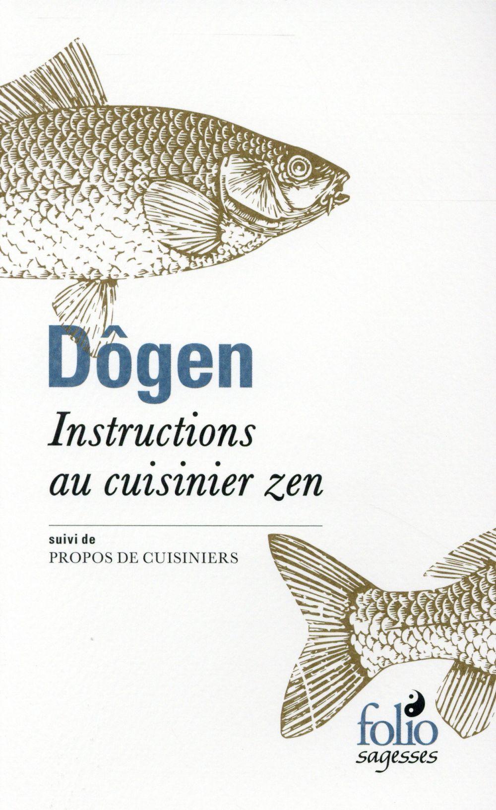 INSTRUCTIONS AU CUISINIER ZEN / PROPOS DE CUISINIERS