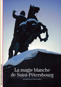 LA MAGIE BLANCHE DE SAINT-PETERSBOURG
