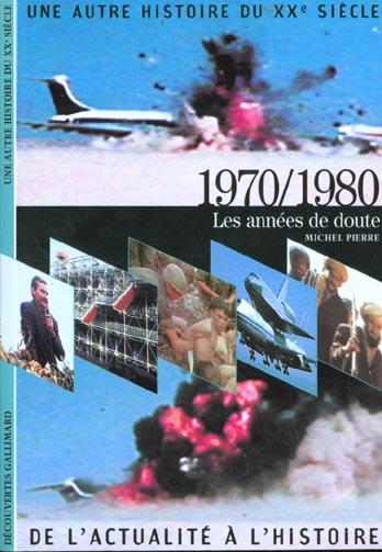 1970/1980 - LES ANNEES DE DOUTE
