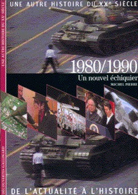 1980/1990 UN NOUVEL ECHIQUIER