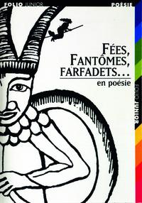 FEES, FANTOMES, FARFADETS... EN POESIE
