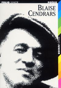 BLAISE CENDRARS, CHOIX DE POEMES