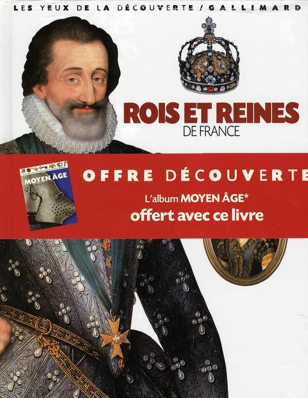 LES ROIS ET REINES DE FRANCE (OPE 06)